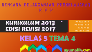 Download RPP K13 Kelas 5 Semester 1 Revisi 2017 Tema 4