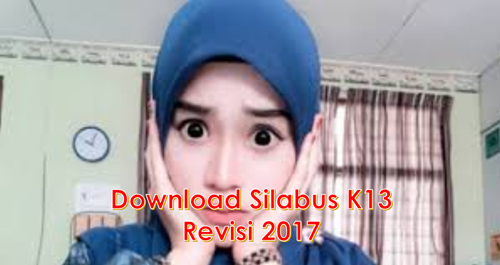 Download Silabus SD K13 revisi 2017 dan Revisi 2018
