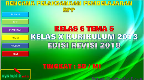 Download RPP K13 Kelas 6 Semester 1 Revisi 2018 Tema 5