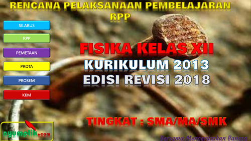 Download RPP Fisika Kelas XII K13 Revisi 2018.