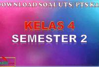 Soal UTS Kelas 4 Semester 2