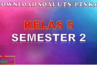 Soal UTS Kelas 5 Semester 2