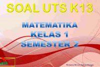 Soal UTS MTK Kelas 1 Semester 2