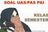 Soal UAS PAI K13 Kelas 3 Semester 1